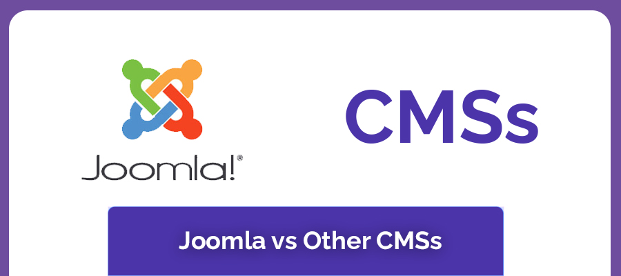 Joomla vs Other CMSs