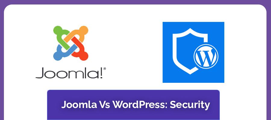 Joomla vs WordPress security