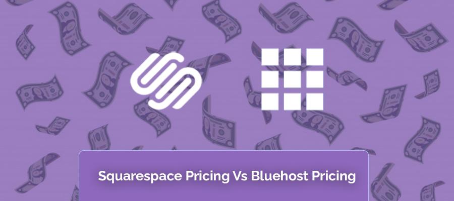 pricing comparison squarespace vs bluehost