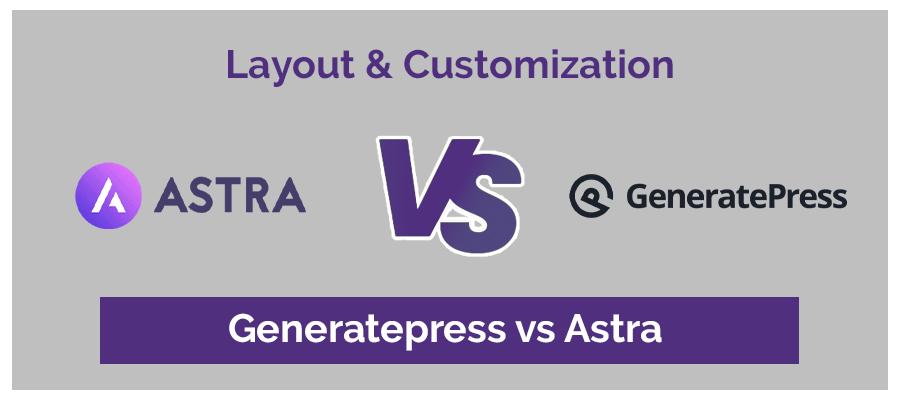 Layout GeneratePress vs Astra