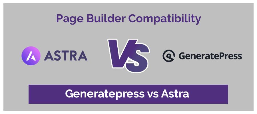 Page builder GeneratePress vs Astra