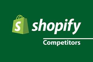 Shopify competitors