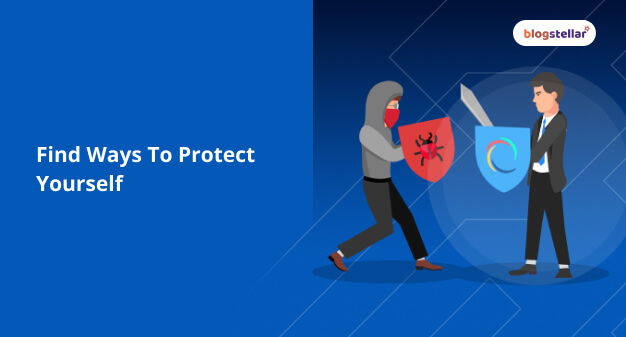 Find Ways To Protect Yourself